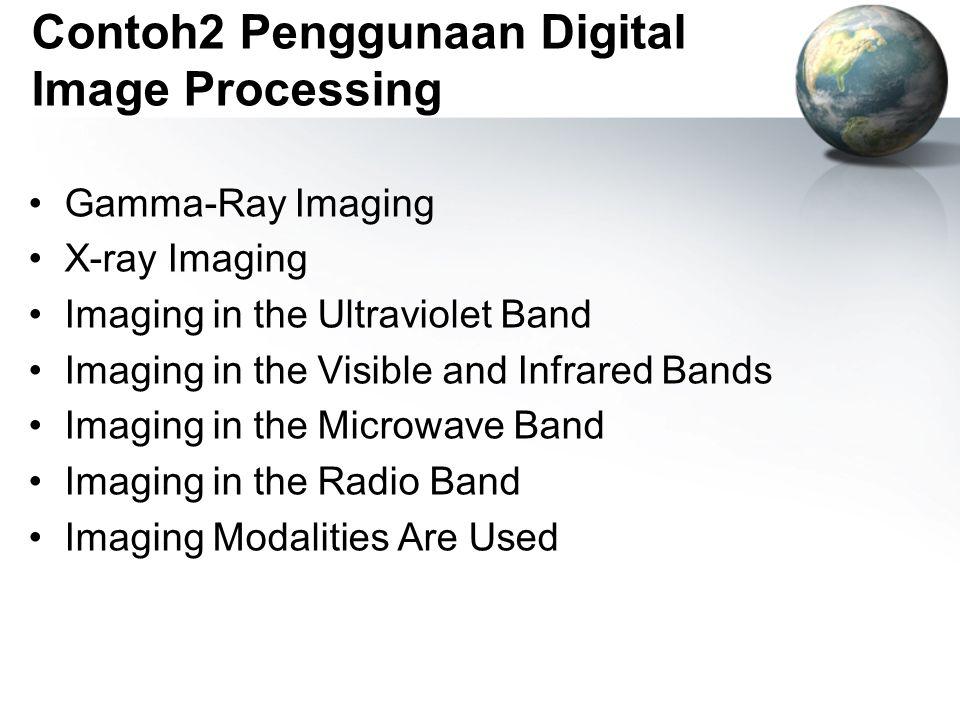 Contoh2 Penggunaan Digital Image Processing