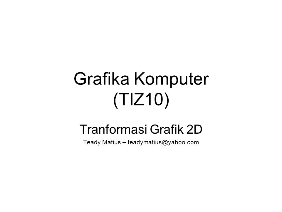 Grafika Komputer (TIZ10)