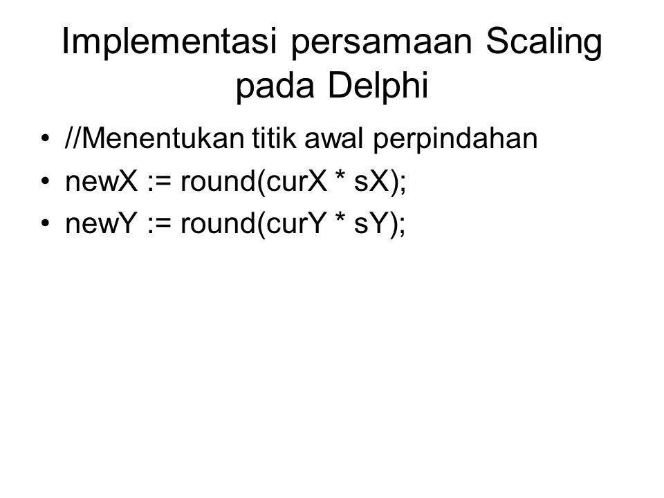 Implementasi persamaan Scaling pada Delphi