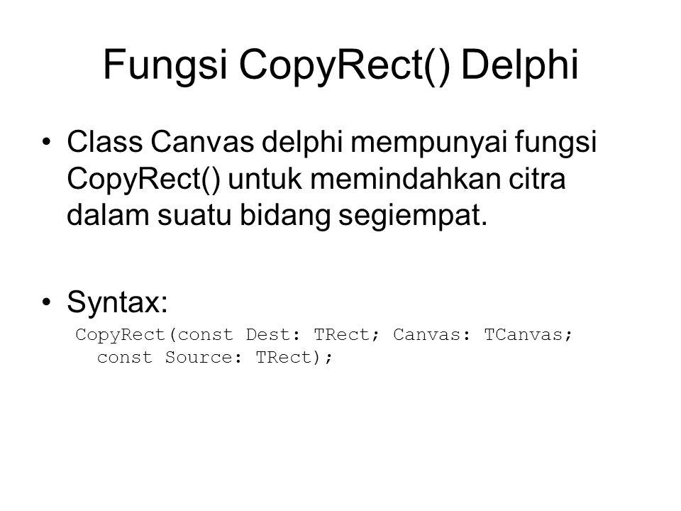 Fungsi CopyRect() Delphi