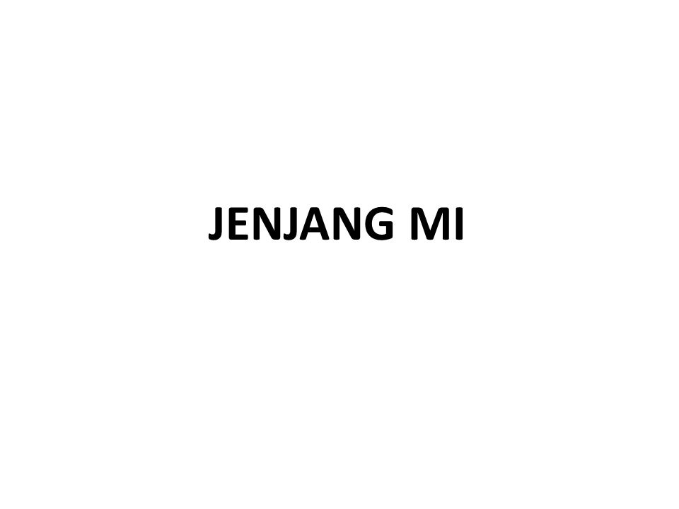 JENJANG MI