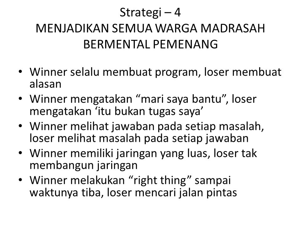 Strategi – 4 MENJADIKAN SEMUA WARGA MADRASAH BERMENTAL PEMENANG