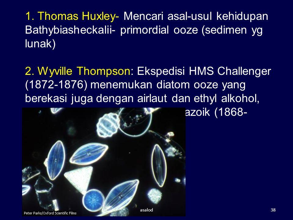 1. Thomas Huxley- Mencari asal-usul kehidupan