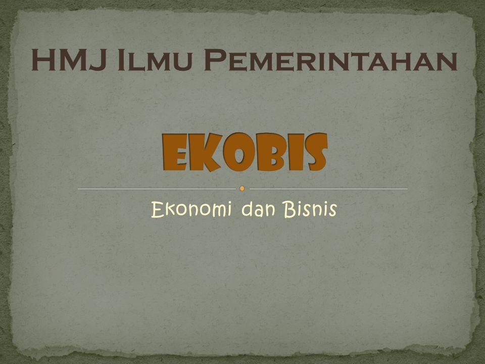 HMJ Ilmu Pemerintahan EKOBIS Ekonomi dan Bisnis