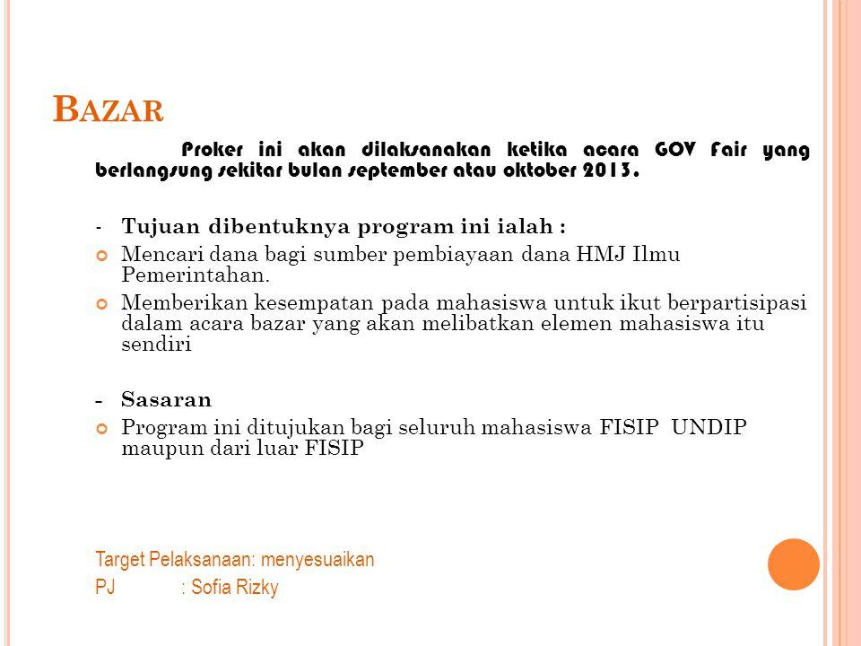 Bazar - Tujuan dibentuknya program ini ialah :