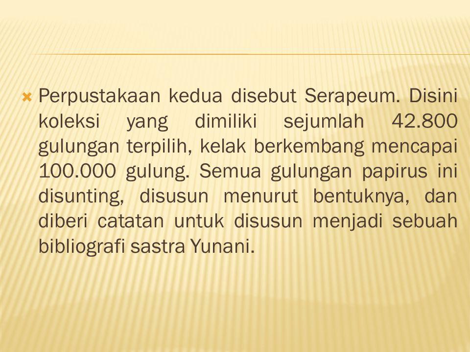 Perpustakaan kedua disebut Serapeum