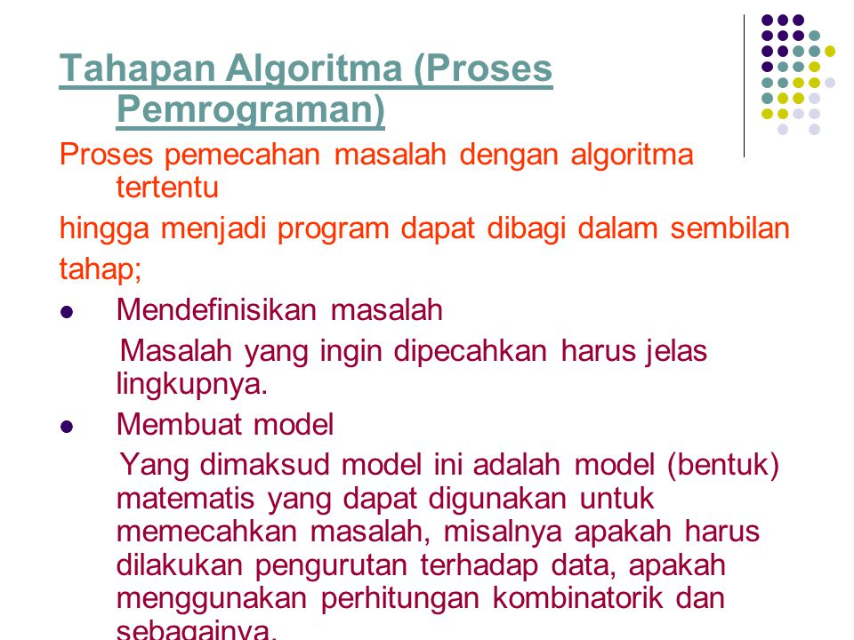 Tahapan Algoritma (Proses Pemrograman)