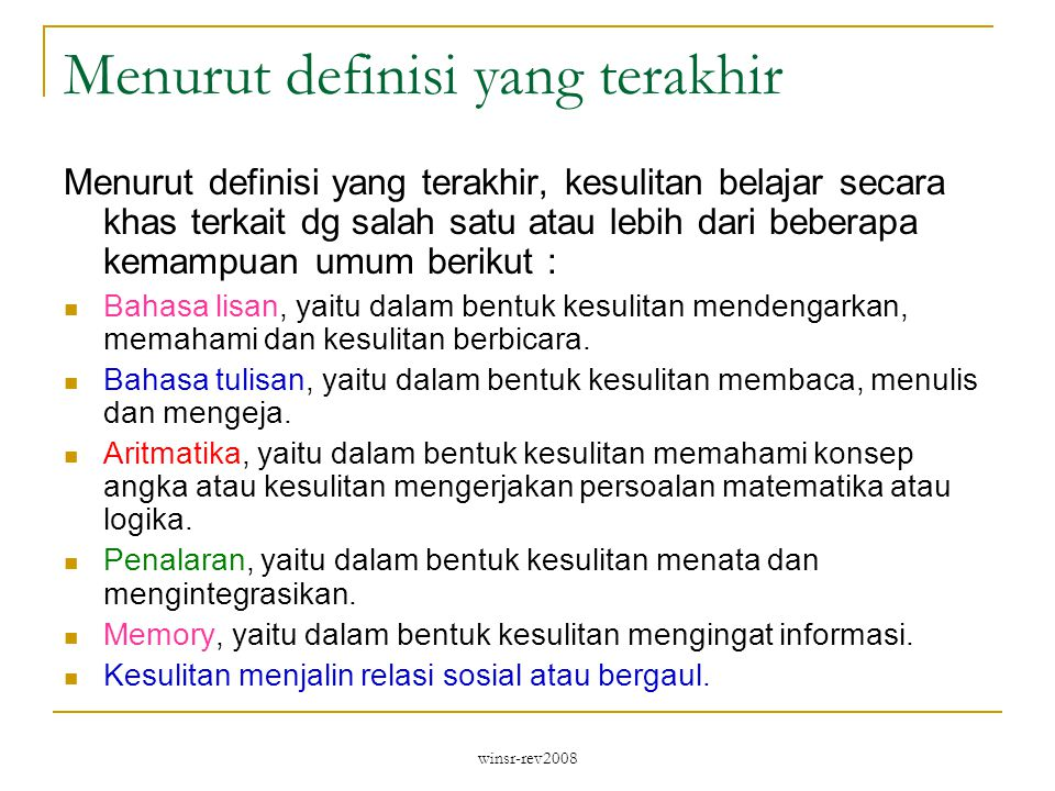 Menurut definisi yang terakhir