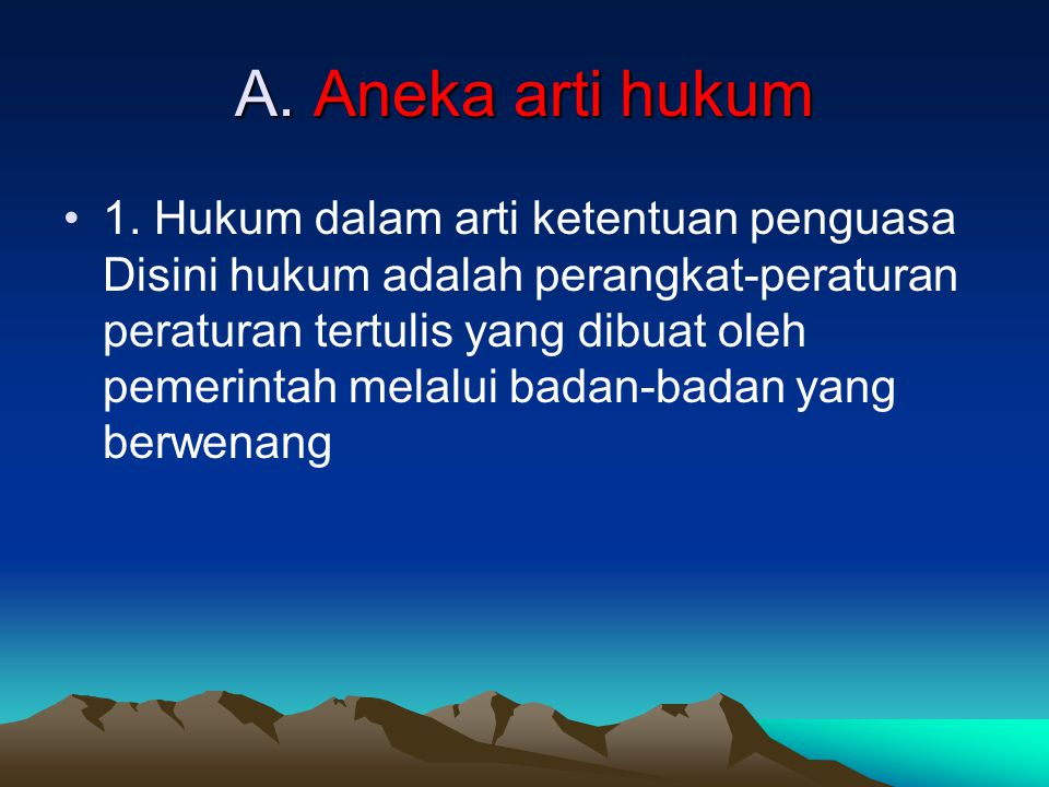 A. Aneka arti hukum