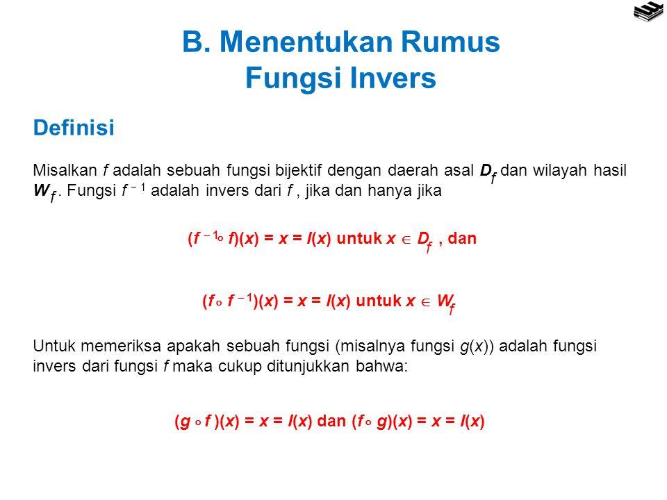 B. Menentukan Rumus Fungsi Invers