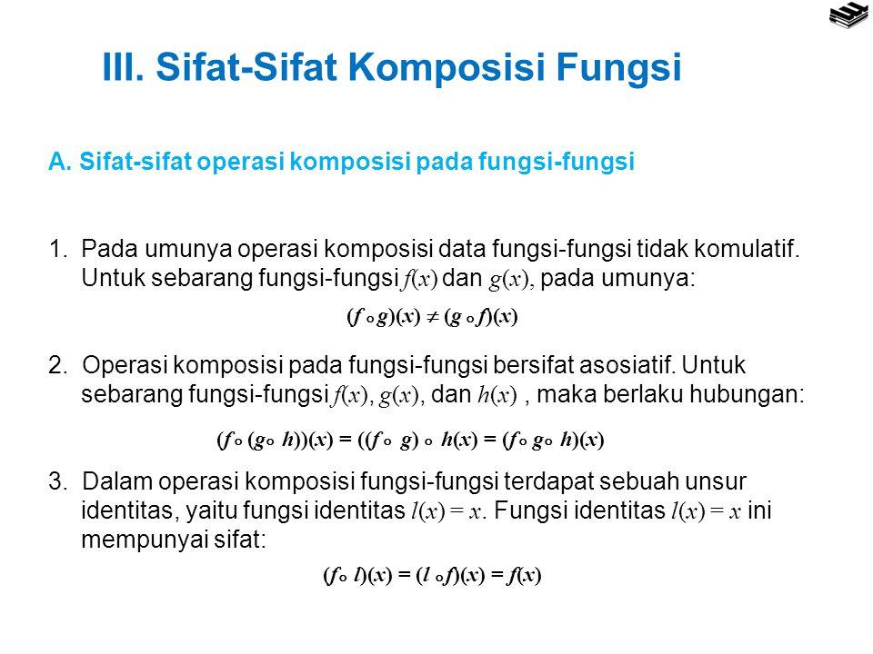III. Sifat-Sifat Komposisi Fungsi
