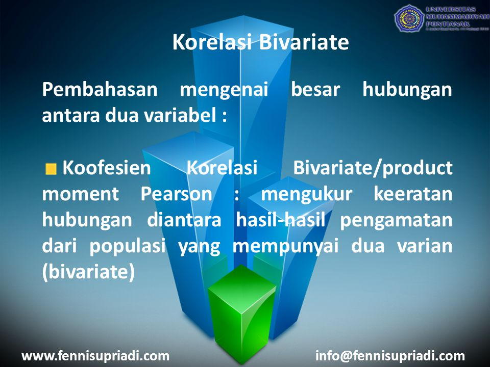 Korelasi Bivariate Pembahasan mengenai besar hubungan antara dua variabel :