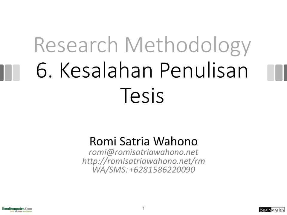 Research Methodology 6. Kesalahan Penulisan Tesis