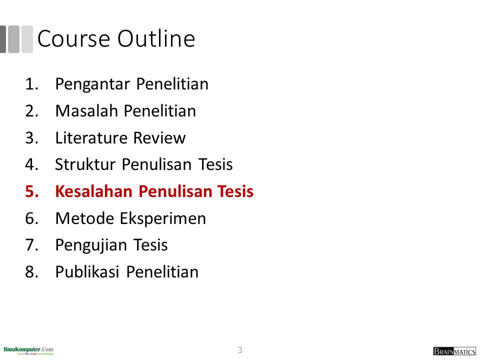 Course Outline Pengantar Penelitian Masalah Penelitian