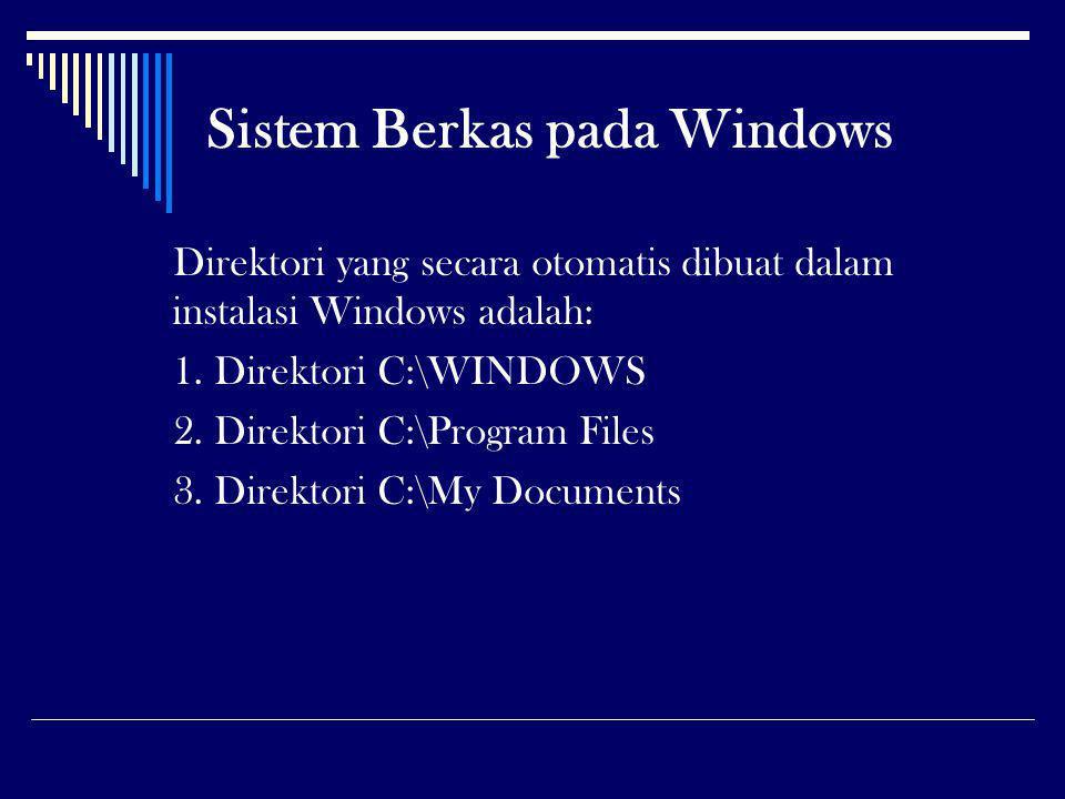 Sistem Berkas pada Windows