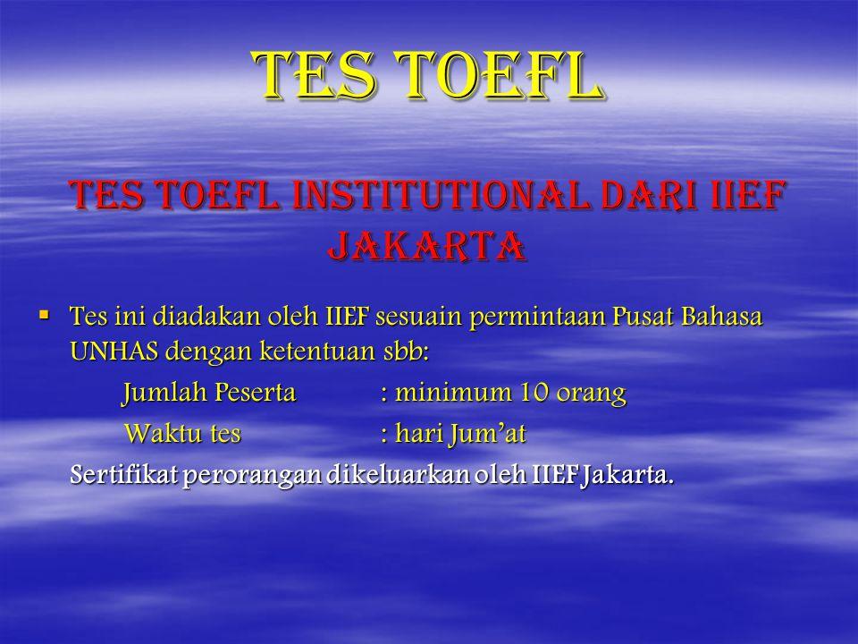 TES TOEFL Tes TOEFL Institutional dari IIEF Jakarta