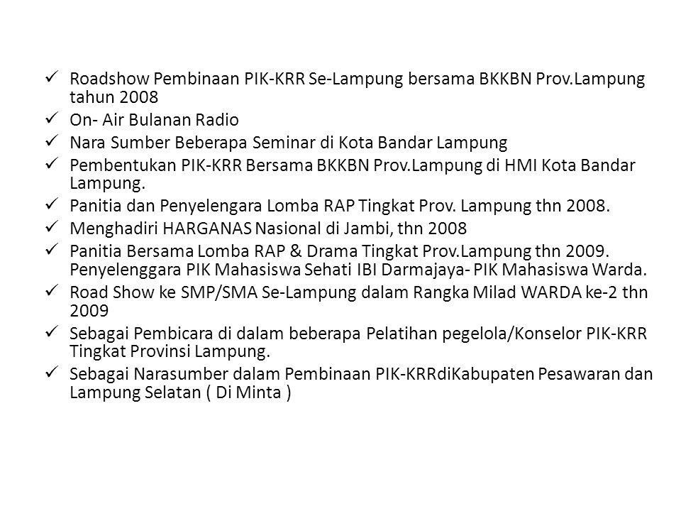 Roadshow Pembinaan PIK-KRR Se-Lampung bersama BKKBN Prov