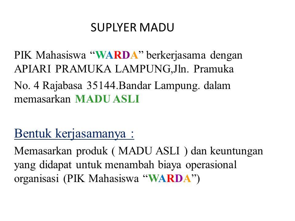 SUPLYER MADU PIK Mahasiswa WARDA berkerjasama dengan APIARI PRAMUKA LAMPUNG,Jln. Pramuka.