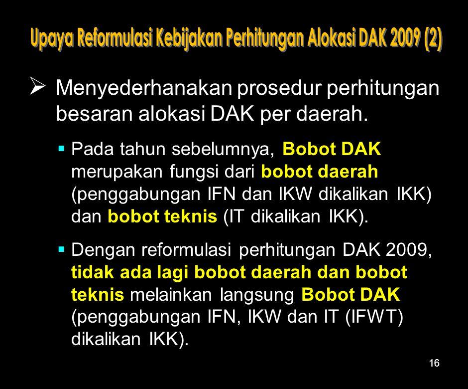 Upaya Reformulasi Kebijakan Perhitungan Alokasi DAK 2009 (2)