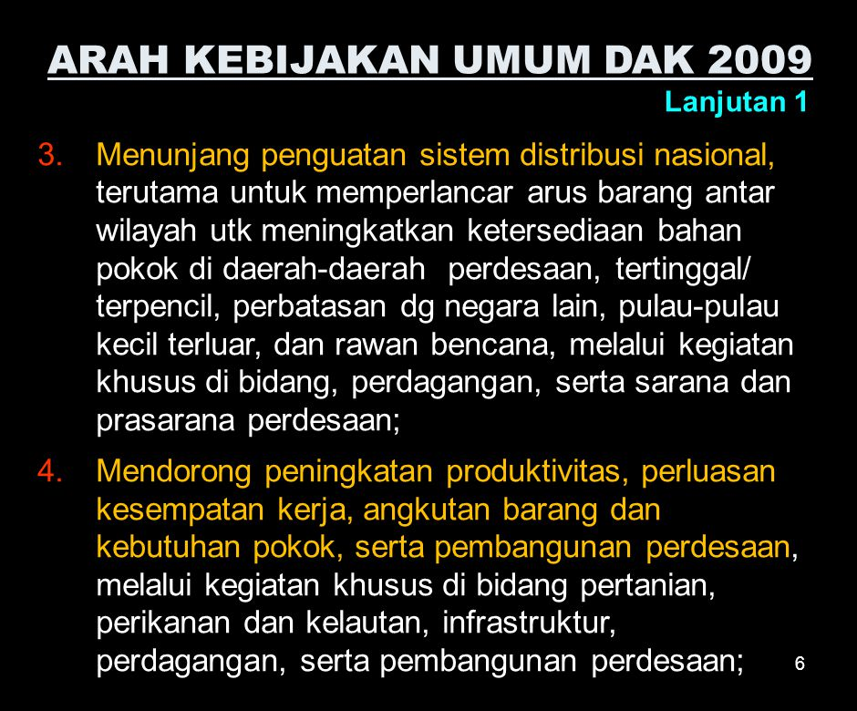 ARAH KEBIJAKAN UMUM DAK 2009