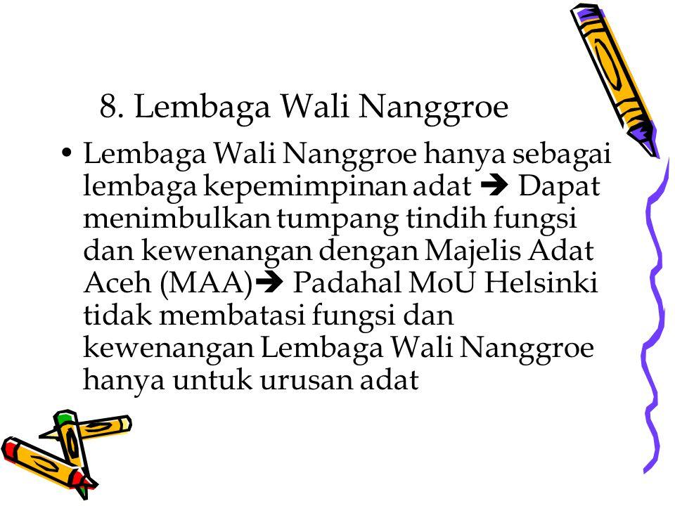 8. Lembaga Wali Nanggroe