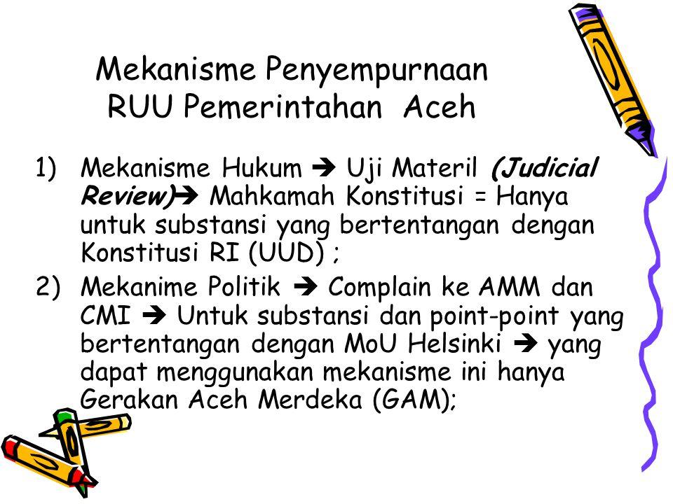 Mekanisme Penyempurnaan RUU Pemerintahan Aceh