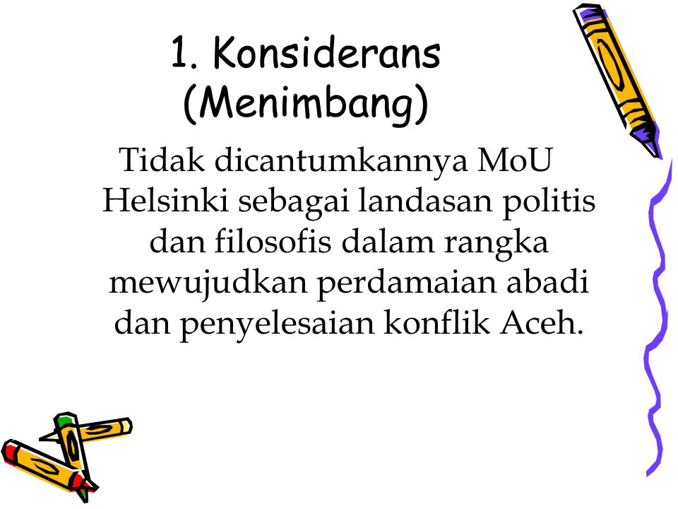 1. Konsiderans (Menimbang)
