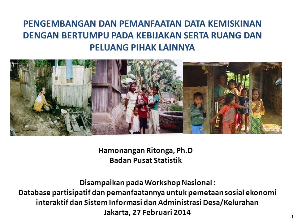Hamonangan Ritonga, Ph.D Disampaikan pada Workshop Nasional :