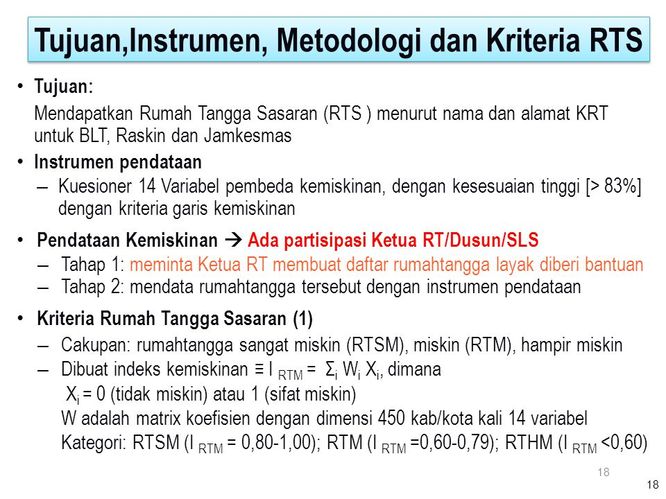 Tujuan,Instrumen, Metodologi dan Kriteria RTS