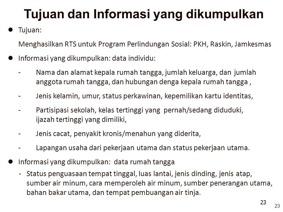 Tujuan dan Informasi yang dikumpulkan