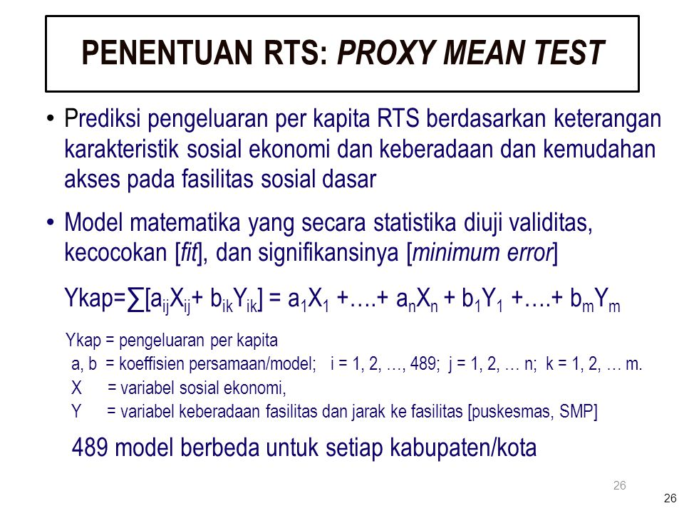 PENENTUAN RTS: PROXY MEAN TEST