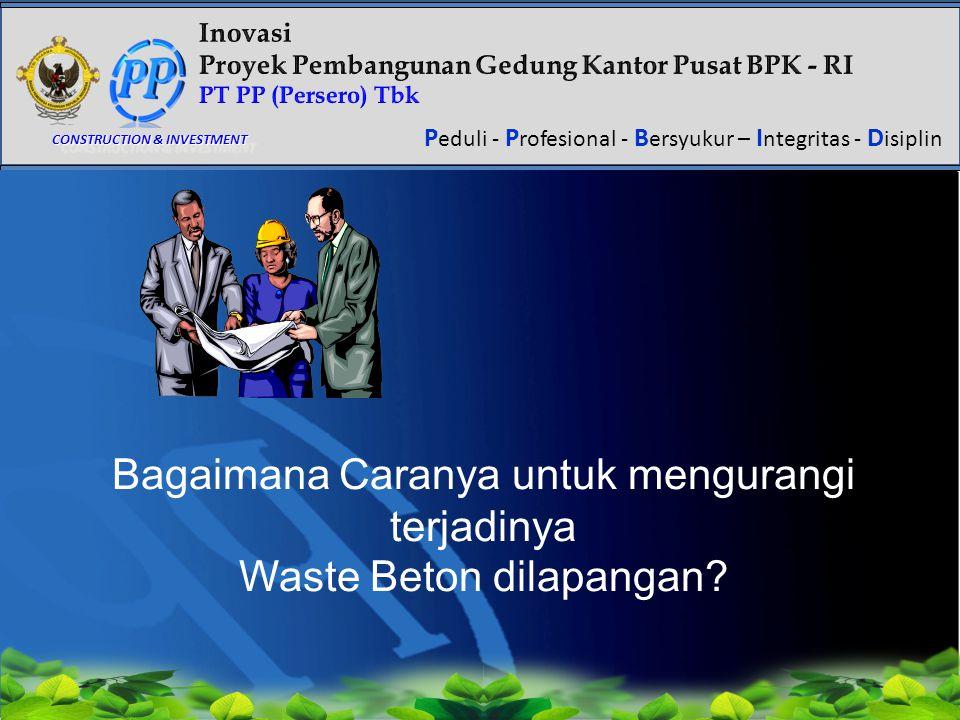 Bagaimana Caranya untuk mengurangi terjadinya Waste Beton dilapangan