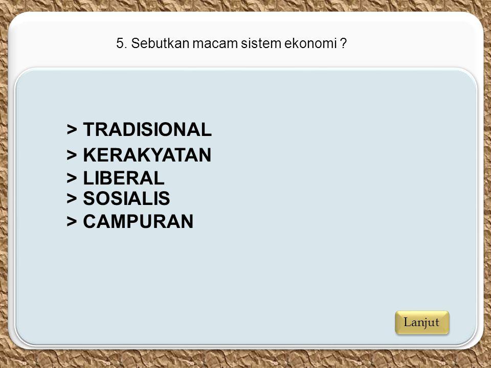 > TRADISIONAL > KERAKYATAN > LIBERAL > SOSIALIS