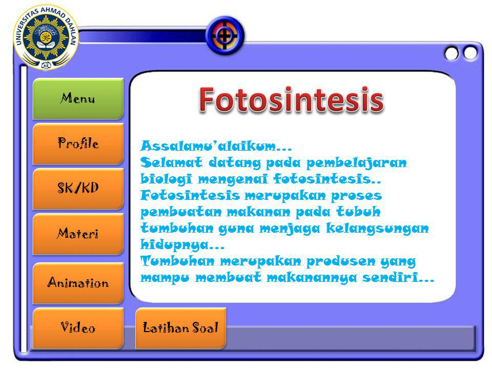 Fotosintesis Assalamu'alaikum...