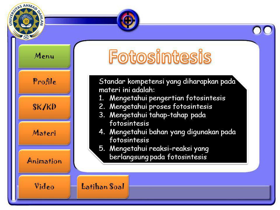 Fotosintesis Standar kompetensi yang diharapkan pada materi ini adalah: Mengetahui pengertian fotosintesis.