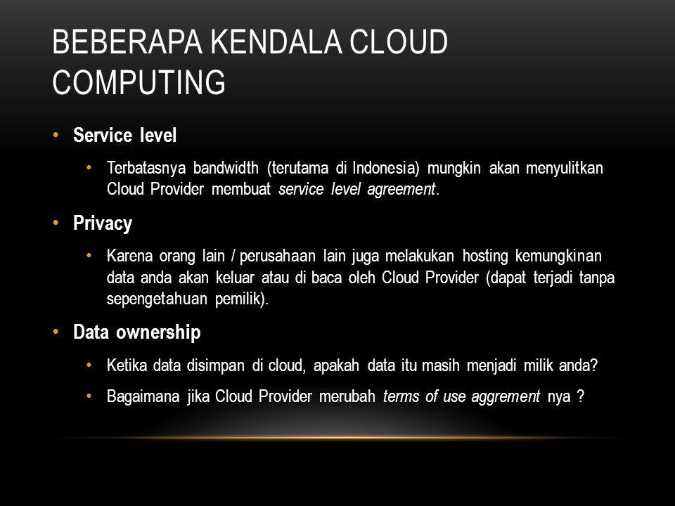 Beberapa kendala Cloud Computing