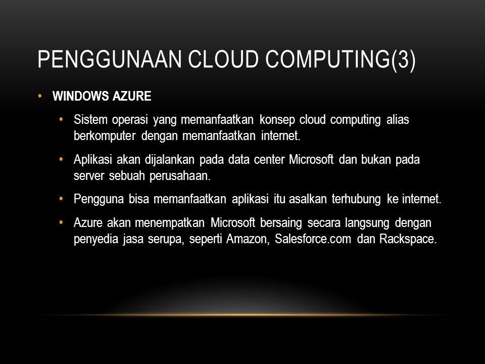 Penggunaan Cloud Computing(3)