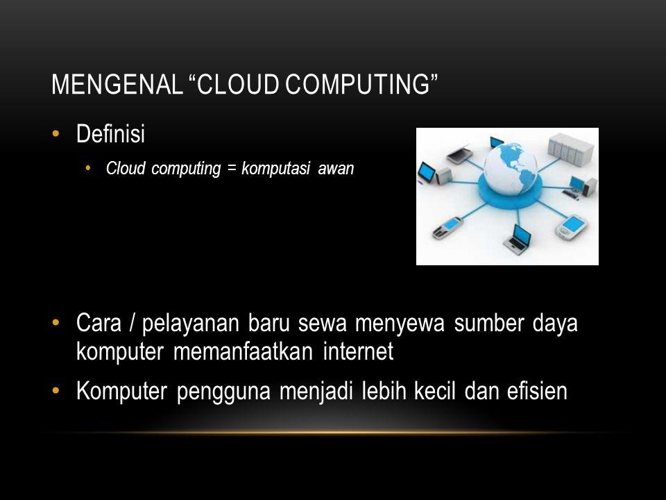 Mengenal Cloud Computing