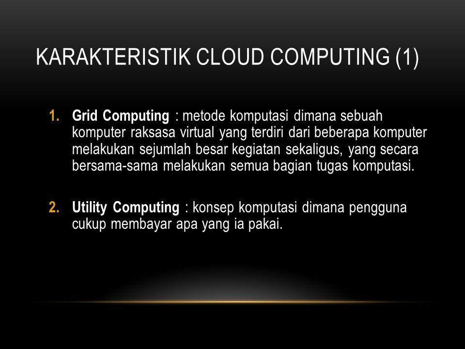 Karakteristik Cloud Computing (1)