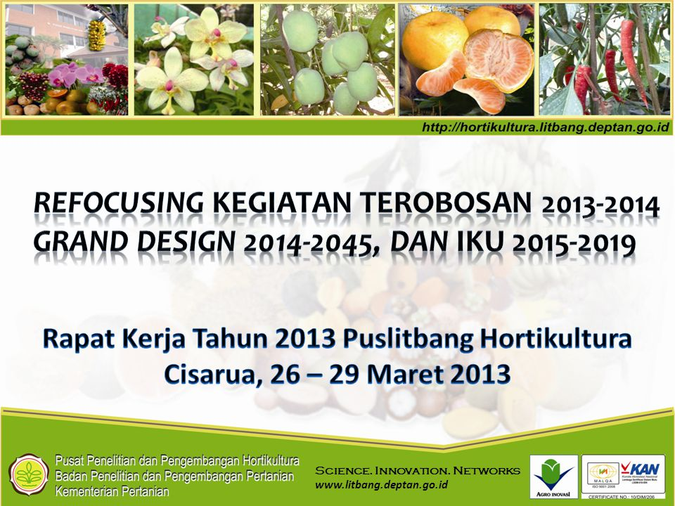 Rapat Kerja Tahun 2013 Puslitbang Hortikultura
