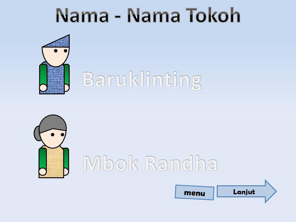 Nama - Nama Tokoh Baruklinting Mbok Randha