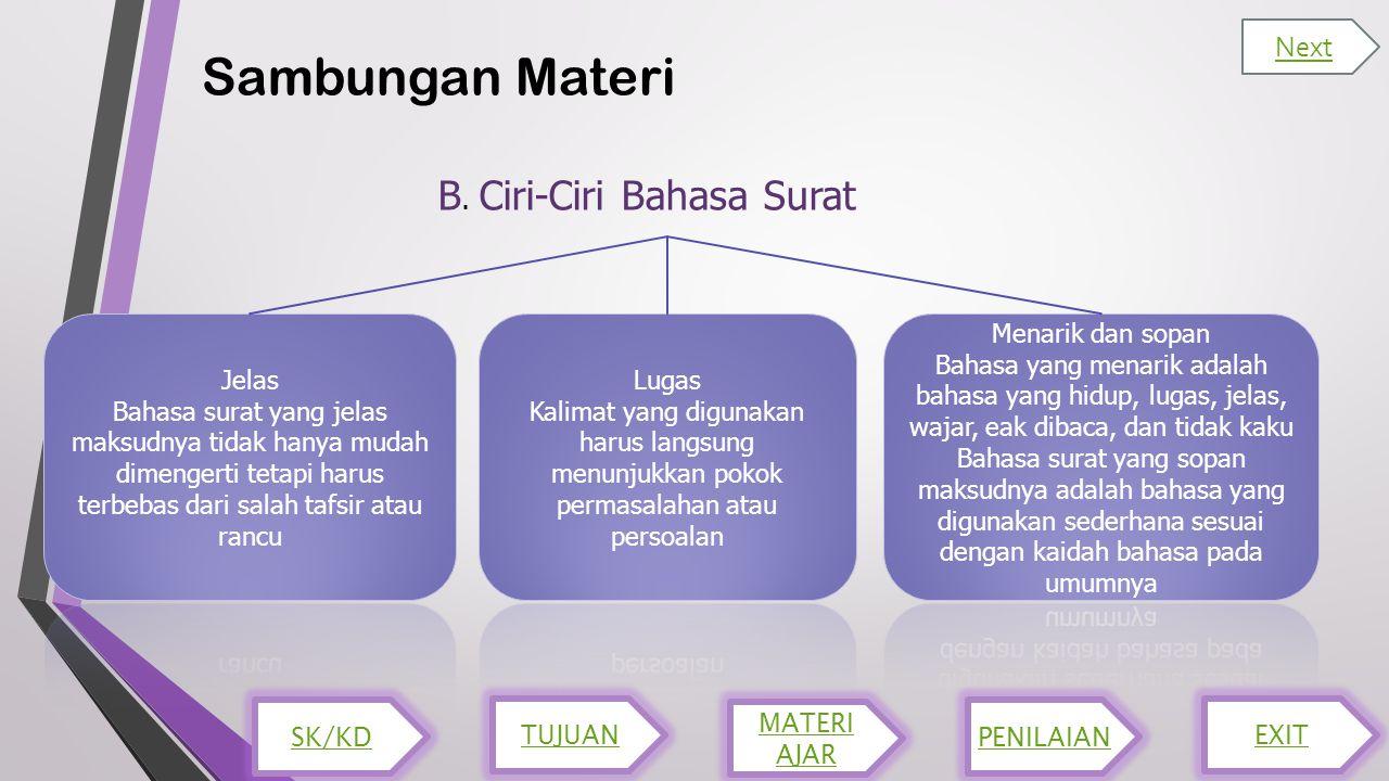 Sambungan Materi B. Ciri-Ciri Bahasa Surat Next Jelas