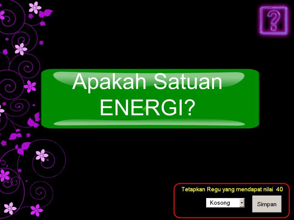 Apakah Satuan ENERGI