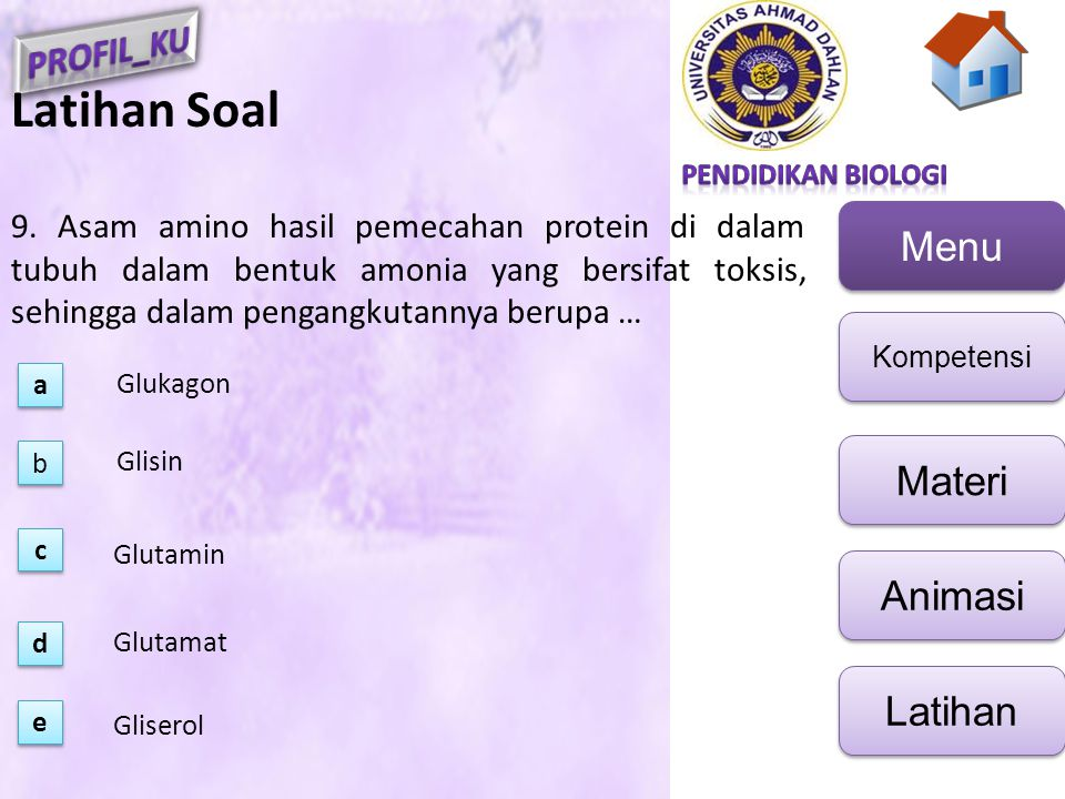 Latihan Soal 9. Asam amino hasil pemecahan protein di dalam tubuh dalam bentuk amonia yang bersifat toksis, sehingga dalam pengangkutannya berupa …