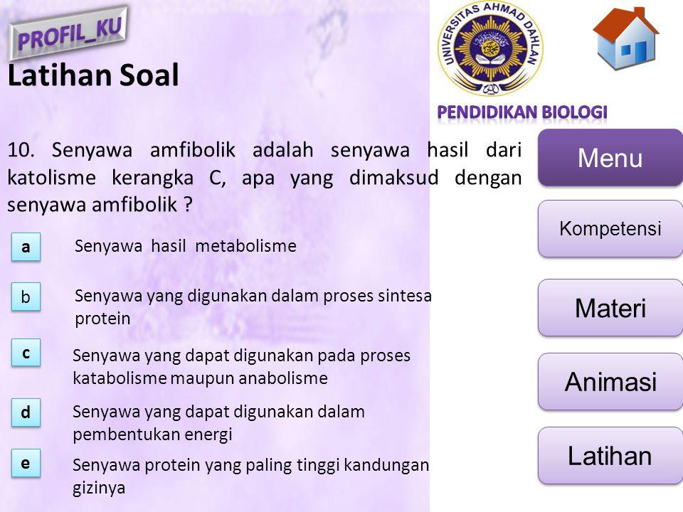 Latihan Soal 10. Senyawa amfibolik adalah senyawa hasil dari katolisme kerangka C, apa yang dimaksud dengan senyawa amfibolik