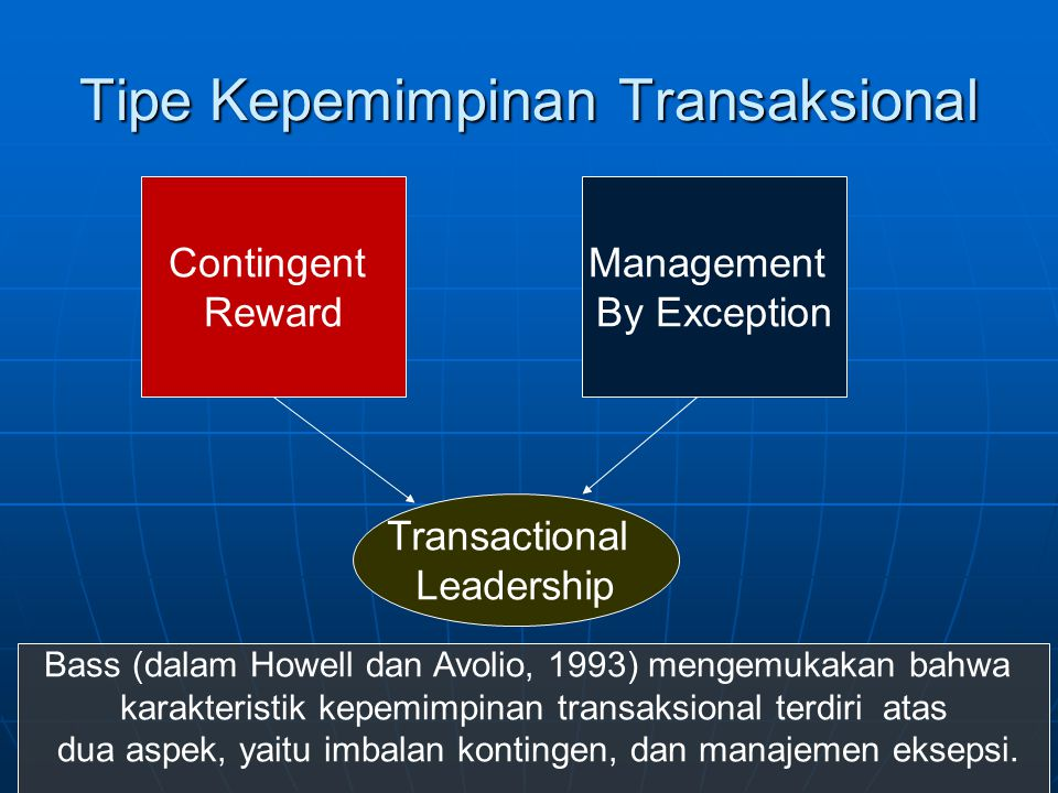 Tipe Kepemimpinan Transaksional