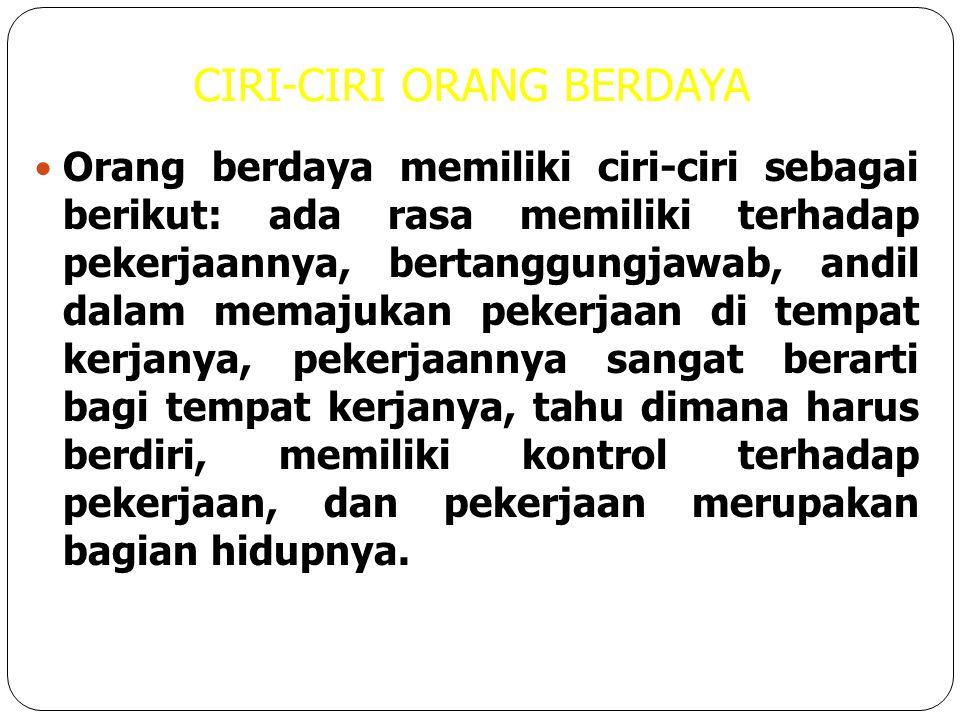 CIRI-CIRI ORANG BERDAYA