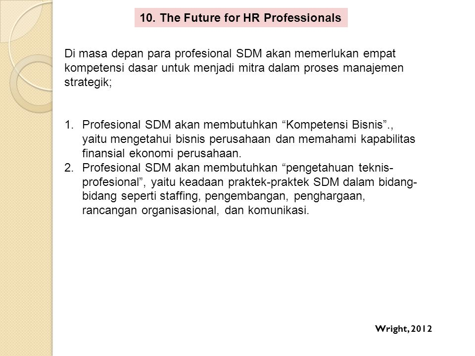 10. The Future for HR Professionals
