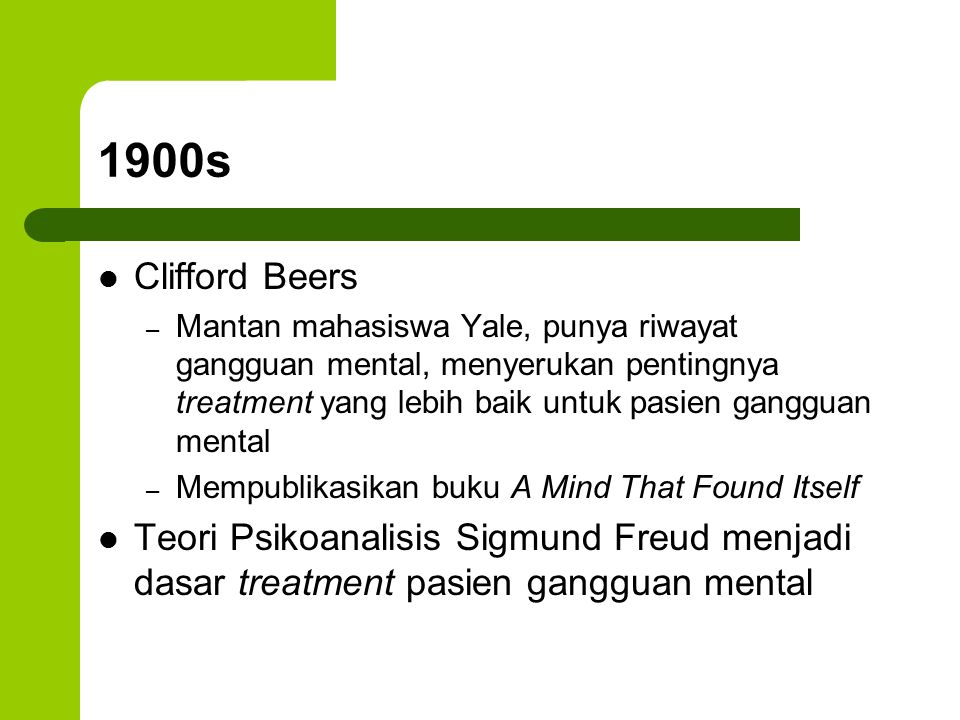 1900s Clifford Beers.