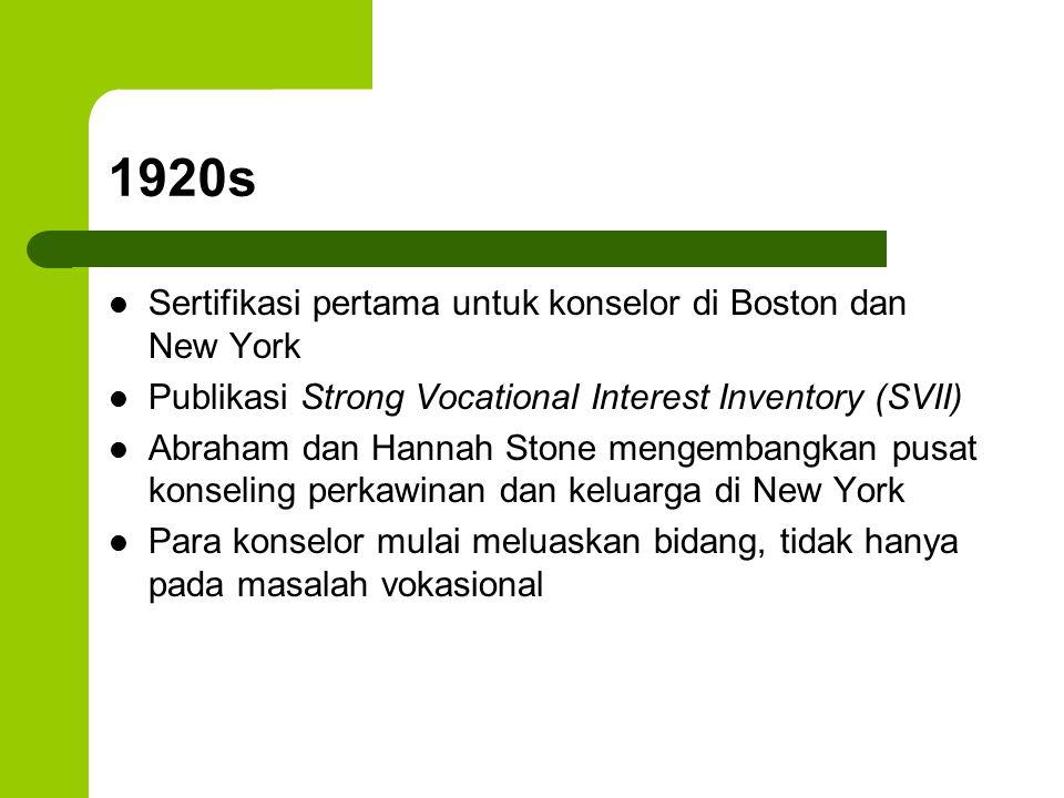 1920s Sertifikasi pertama untuk konselor di Boston dan New York